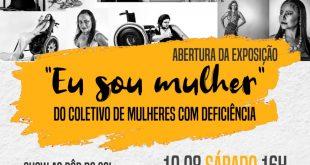 """Abertura da Exposição """"Eu sou mulher"""" do coletivo de mulheres com deficiência"""