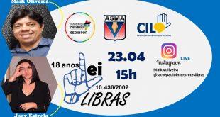 18 anos Lei 10.436/2002 – Libras